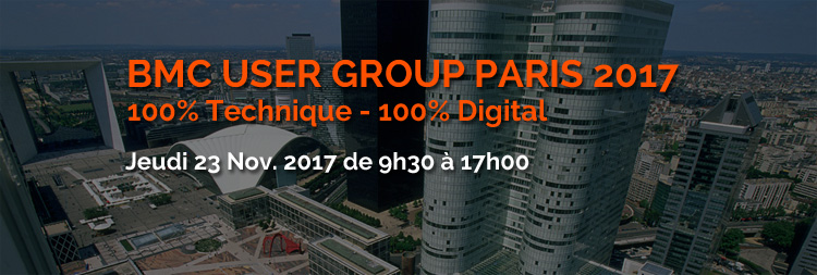 BMC User Group Paris 2017 - 23 novembre de 9h30 à 17h00